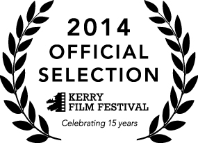 Kerry Film Festival Official Selection 2014